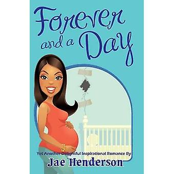 Forever and a Day by Henderson & Jae