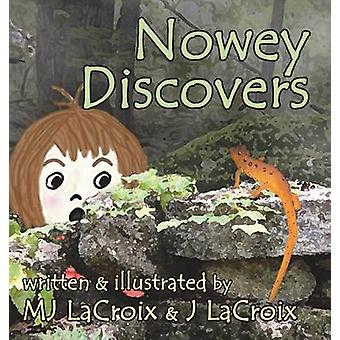Nowey Discovers by LaCroix & MJ