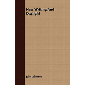 New Writing And Daylight by Lehmann & John
