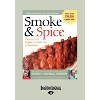 Smoke  Spice Large Print 16pt by Bill & Bill Jamison and Cheryl