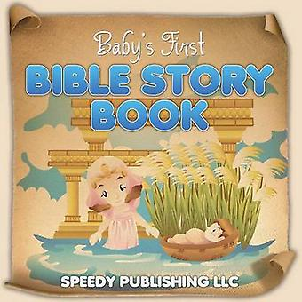 Babys First Bible Story Book by Publishing LLC & Speedy