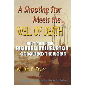 A Shooting Star Meets the Well of Death by Taylor & William R.