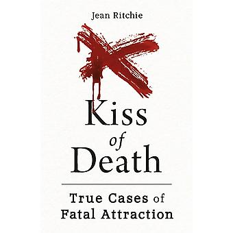 Kiss of Death by Jean Ritchie