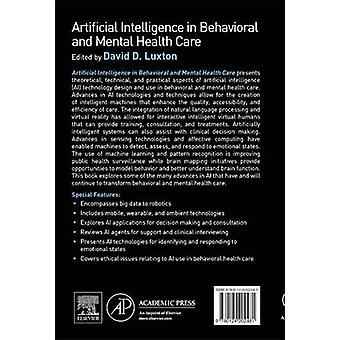 Artificial Intelligence in Behavioral and Mental Health Care by David