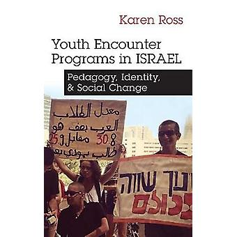 Programas de encontro da juventude em Israel - pedagogia - identidade - e Social