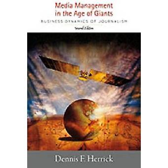 Media Management in the Age of Giants - Business Dynamics of Journalis