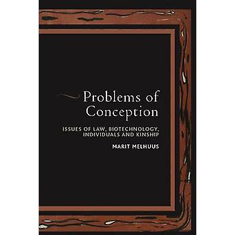 Problems of Conception - Issues of Law - Biotechnology - Individuals a