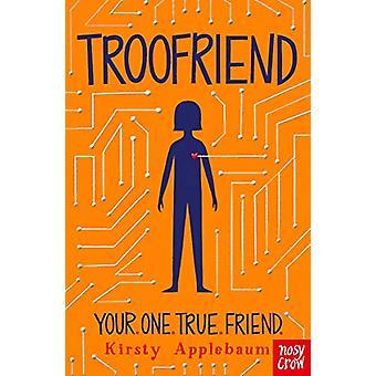 TrooFriend by Kirsty Applebaum - 9781788003476 Book