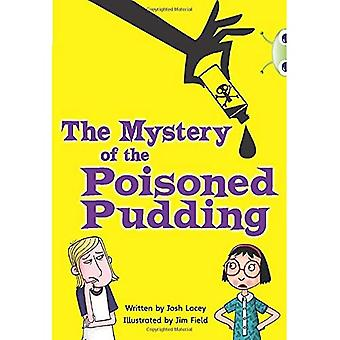 The Mystery of the Poisoned Pudding: (Blue B/NC 4A)