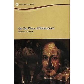 On ten plays of Shakespeare