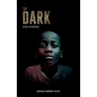 The Dark by Nick Makoha - 9781786827036 Book