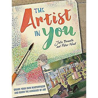 Der Künstler in dir von Julie Brunelle - 9781445151700 Buch