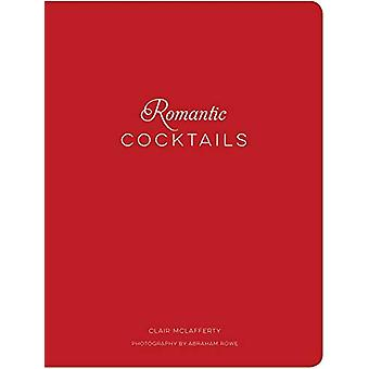 Romantic Cocktails by Clair McLafferty - 9781732512610 Book