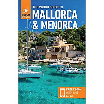 The Rough Guide to Mallorca & Menorca (Travel Guide with Free eBo