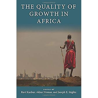 The Quality of Growth in Africa by Akbar Noman - 9780231194761 Book