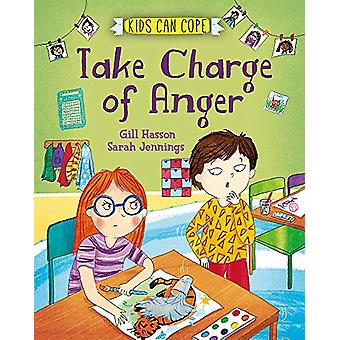 Kids Can Cope - Take Charge of Anger by Gill Hasson - 9781445166070 Bo