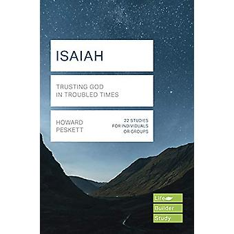Isaiah (Lifebuilder Study Guides) - Trusting God in Troubled Times by