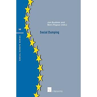 Social Dumping - 2016 by Jan Buelens - Marc Rigaux - 9781780683522 Book