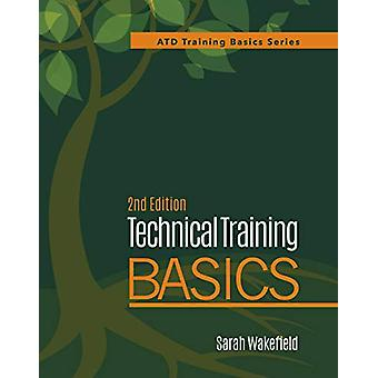 Technical Training Basics by Sarah Wakefield - 9781950496358 Book