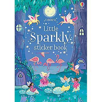 Sparkly Sticker Book by Annie Betts - 9781474953733 Book