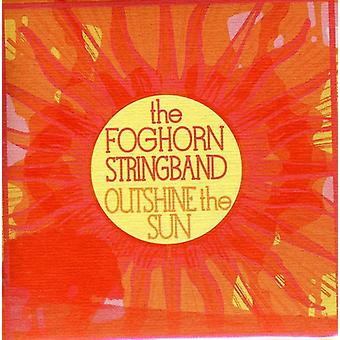 Foghorn Stringband - Outshine the Sun [CD] USA import