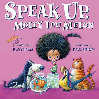 Speak Up Molly Lou Melon by Lovell & Patty