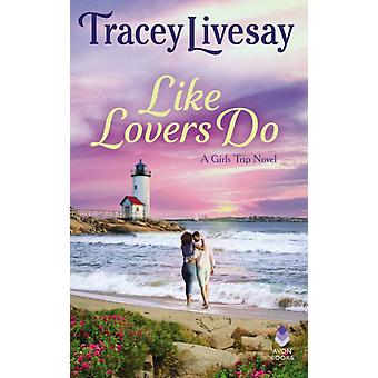Like Lovers Do by Livesay & Tracey