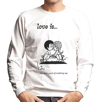 Love Is The Best Part Of Making Up Men's Sweatshirt