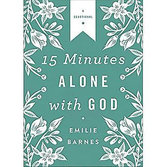 15 minuten alleen met God