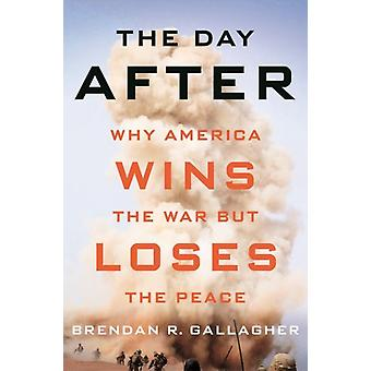 The Day After by Gallagher & Brendan R.