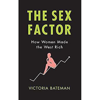 De Factor geslacht: Hoe vrouwen het westen rijk gemaakt