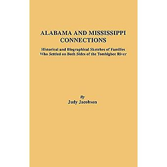 Alabama and Mississippi Connections by Judy Jacobson - 9780806348575