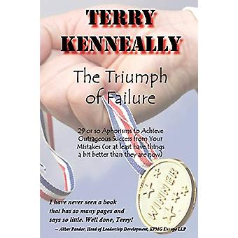 The Triumph of Failure by Terry Kenneally - 9781847998675 Book