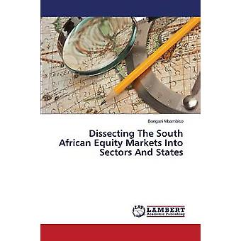 Dissecting the South African Equity Markets Into Sectors and States b