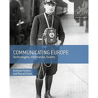 Communicating Europe by Fickers & AndreasGriset & Pascal