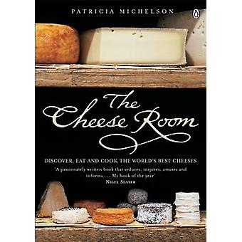 The Cheese Room by Patricia Michelson