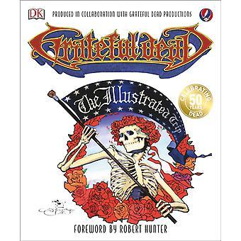 Grateful Dead Den illustrerte turen av Maurice Waite
