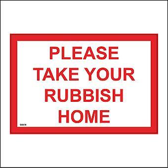 GE878 Please Take Your Rubbish Home