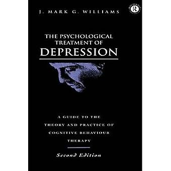 The Psychological Treatment of Depression: A Guide to the Theory and Practice of Cognitive Behaviour Therapy