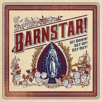 Barnstar! - Sit Down! Get Up! Get Out! [CD] USA import