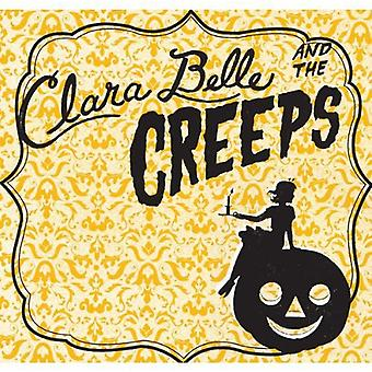 Clara Belle & the Creeps - Clara Belle & the Creeps [CD] USA import