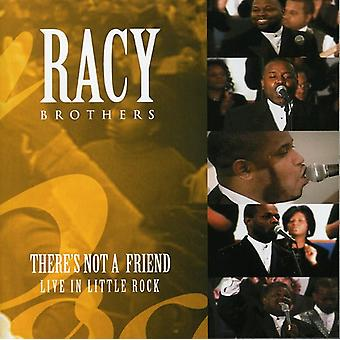 Racy Brothers - There's Not a Friend: Live in Little Rock [CD] USA import