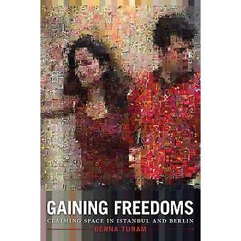 イスタンブール ・ ベルナ トゥーラによってベルリンの空間を主張する - 自由を獲得