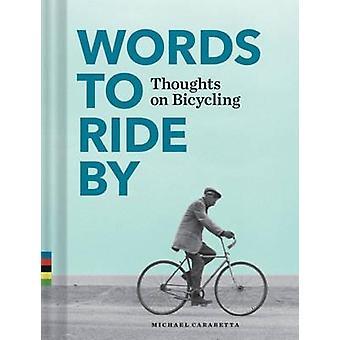 Sanan ratsastaa By - ajatuksia pyöräily on Michael Carabetta - 978145