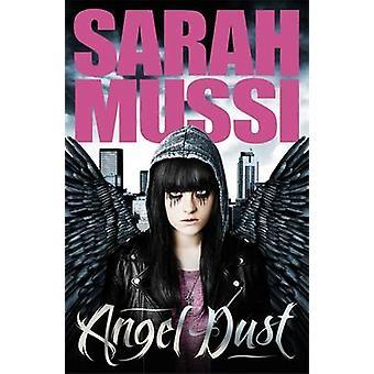 Angel Dust door Sarah Mussi - Rachel Briscoe - 9781471400025 boek