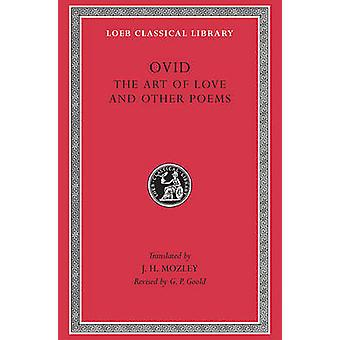 Art of Love (2nd edition) by Ovid - 9780674992559 Book