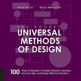 The Pocket Universal Methods of Design - 100 Ways to Research Complex