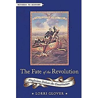 The Fate of the Revolution: Virginians Debate the Constitution (Witness to History)