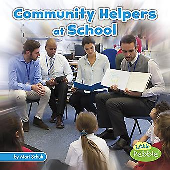 Community Helpers at School (Community Helpers on the Scene)