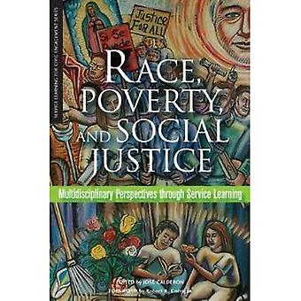 Course, pauvreté et Justice sociale: Perspectives multidisciplinaires par Service Learning (apprentissage dans la fonction pour l'Engagement civique)